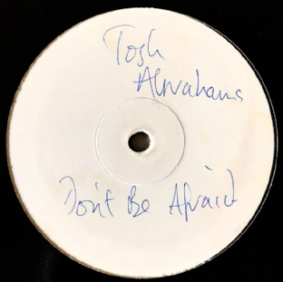 "Josh Abrahams ‎- Don't Be Afraid (12"") (Promo) (VG-/G)"